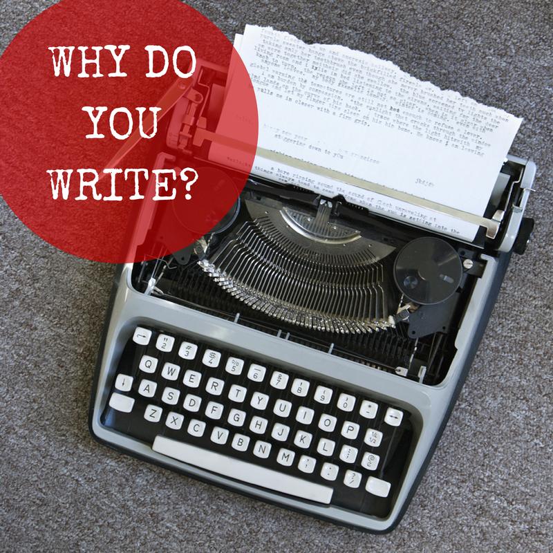Why do you write