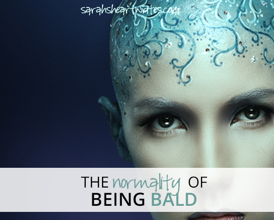 BEING BALD